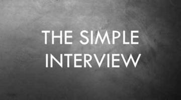 The simple interview